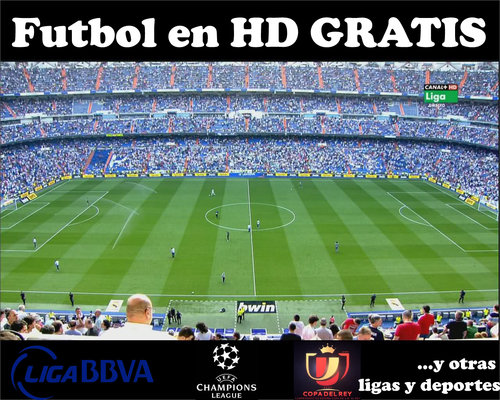 Futbol GRATIS v.3.0 [Inc. Manual][Canales en HD][Audio Espa�ol][SIN CORTES]