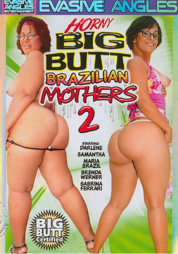 xyw5bs6cev9o t Horny Big Butt Brazilian Mothers 2 (2007/DVDRip)